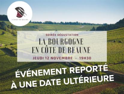 SOIRÉE DÉGUSTATION LE BOURGOGNE EN CÔTE DE BEAUNE
